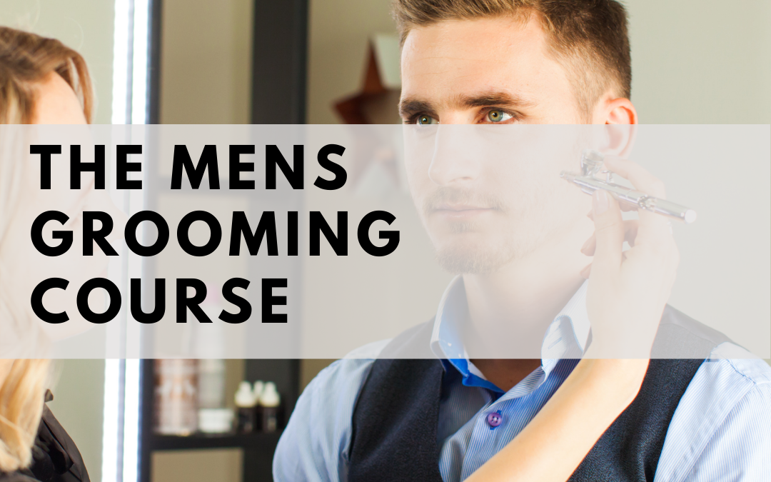 The Men's Grooming Course