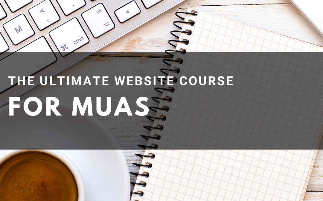 The Ultimate Website Course for MUAs